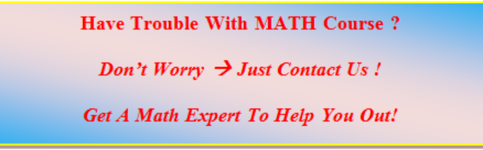 Customized Help For Math Courses,MTH 116 MTH 117 MTH 208 MTH 209 MTH 212 MTH 213 MTH 214 MTH 215 MTH 216 MTH 219 MTH 220 MTH 221 MTH 233 QNT 275 QNT 351,University of Phoenix ,Online Course, UOP, Weekly Checkpoint,Studyplan,Quiz,Assignments,FinalExam